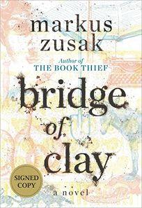 Children's Book Review: Bridge of Clay by Markus Zusak. Knopf, $26.00 (544p) ISBN 978-0-375-84559-8
