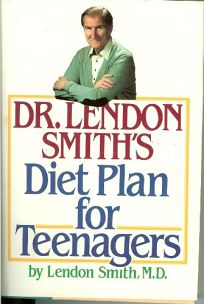 Dr. Lendon Smiths Diet Plan for Teenagers