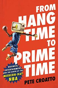 From Hang Time to Prime Time: Business