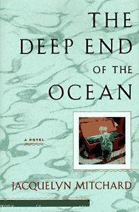 The Deep End of the Ocean: 0a Novel