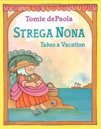 Strega Nona Takes a Vacation