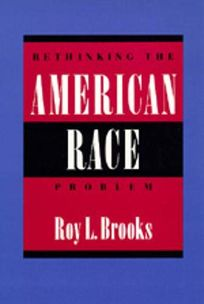 Rethinking the American Race Problem