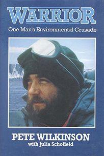 Warrior: One Mans Environmental Crusade a