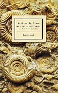 Written in Stone: Evolution