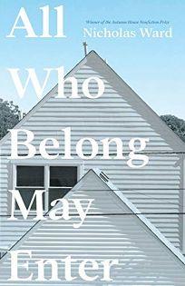 All Who Belong May Enter