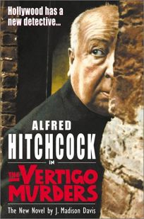 Alfred Hitchcock in the Vertigo Murders
