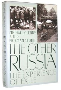 The Other Russia: 2the Experience of Exile