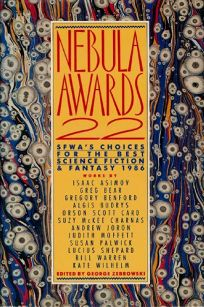 Nebula Awards No. 22: Sfwas Choices for the Best Science Fiction and Fantasy