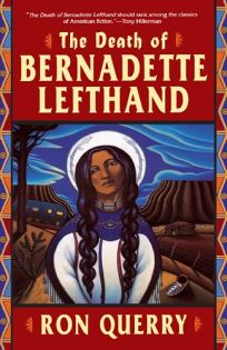 The Death of Bernadette Lefthand