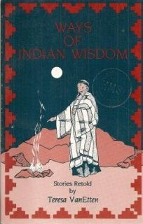 Ways of Indian Wisdom: Stories