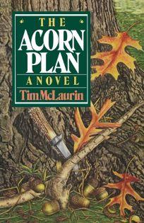 The Acorn Plan