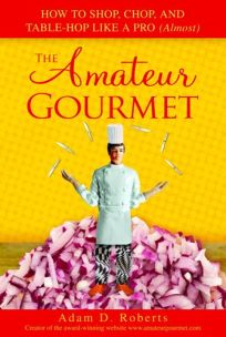 The Amateur Gourmet: How to Shop