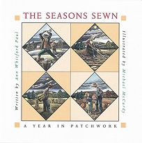 The Seasons Sewn: A Year in Patchwork