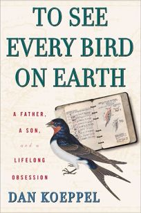 TO SEE EVERY BIRD ON EARTH: A Father