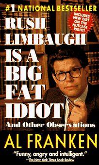 Rush Limbaugh Is a Big Fat Idiot