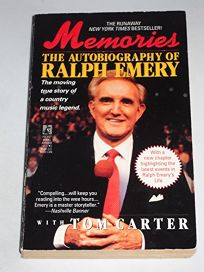 Memories: The Autobiography of Ralph Emery: The Autobiography of Ralph Emery