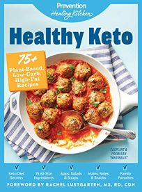 Healthy Keto: 75+ Plant-Based