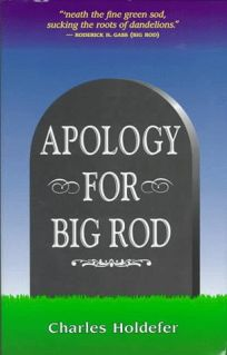 Apology for Big Rod