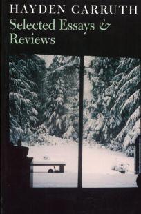 Hayden Carruth: Selected Essays & Reviews