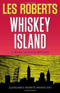 Whiskey Island: A Milan Jacovich Mystery