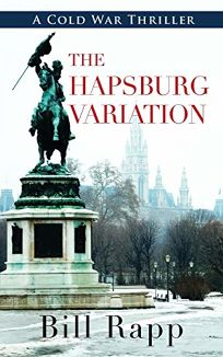 The Hapsburg Variation: A Cold War Thriller