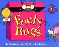 Feely Bugs: To Touch and Feel Book
