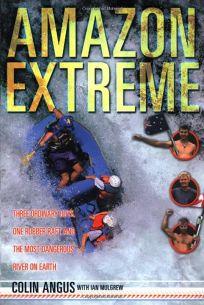 AMAZON EXTREME: Three Ordinary Guys