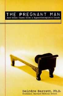 The Pregnant Man: And Other Cases from a Hypnotherapists Couch