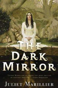 The Dark Mirror: Book One of the Bridei Chronicles