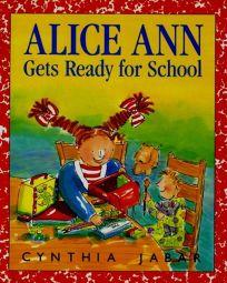 Alice Ann Gets Ready for School