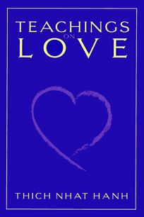 Buddhas Teachings on Love