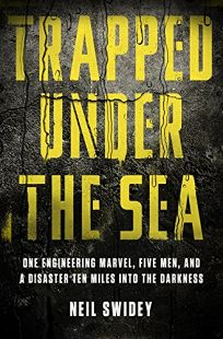Trapped Under the Sea: One Engineering Marvel