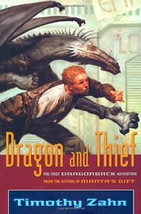 DRAGON AND THIEF: A Dragonback Adventure