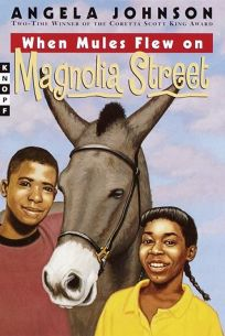 When Mules Flew on Magnolia Street