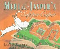 Merl and Jaspers Supper Caper