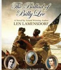 The Ballad of Billy Lee: The Story of George Washingtons Favorite Slave