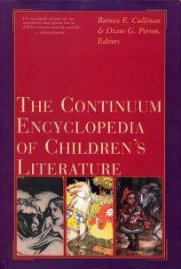 Continuum Encyclopedia of Childrens Literature