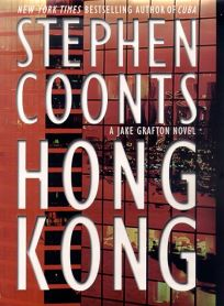 Fiction Book Review Hong Kong By Stephen Coonts Author St Martins