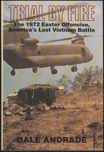 Trial by Fire: The 1972 Easter Offensive