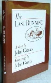 The Last Running: A Story