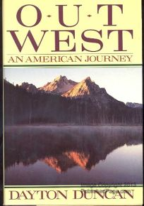 Out West: 2an American Journey Along the Lewis and Clark Trail