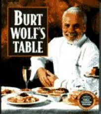Burt Wolfs Table