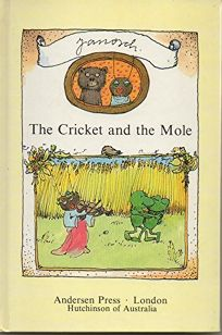 The Cricket and the Mole