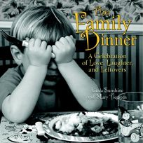 The Family Dinner: A Celebration of Love