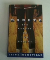 Manute: The Center of Two Worlds