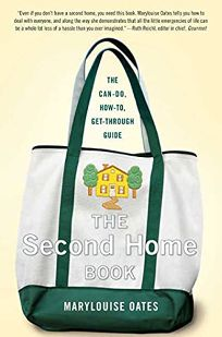 The Second Home Book: The Can-Do