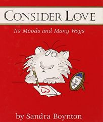 Consider Love Mini Edition: Its Moods and Many Ways