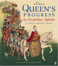 The Queens Progress: An Elizabethan Alphabet