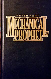 Mechanical Prophet
