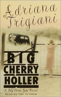 BIG CHERRY HOLLER: A Big Stone Gap Novel